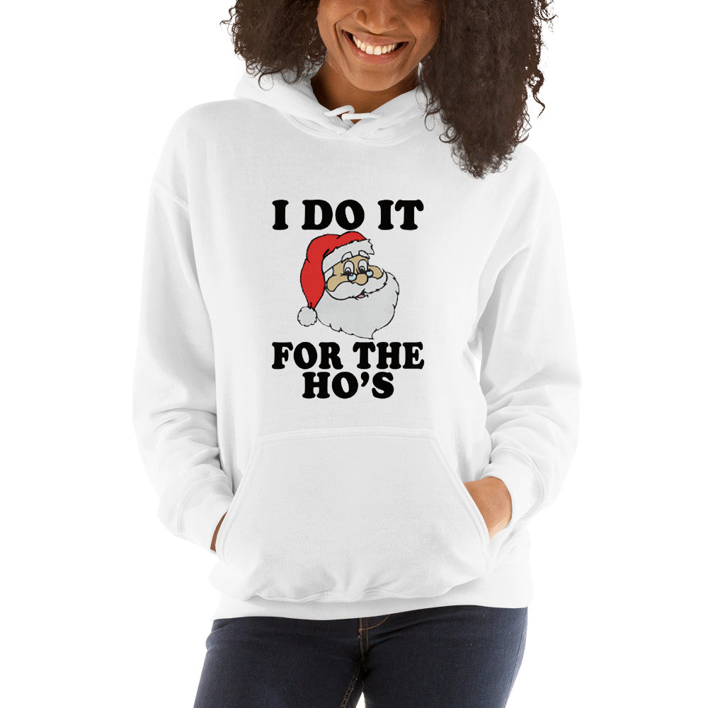 I Do It Christmas Hooded Sweatshirt