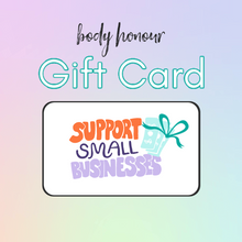 Load image into Gallery viewer, Body Honour Gift Card