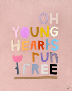 OH YOUNG HEARTS RUN FREE