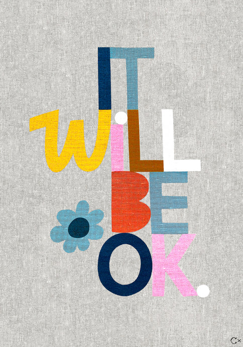IT WILL BE OK ART TEATOWEL