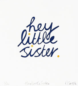 Hey Little Sister Print by Rachel Castle. 250mm w x 275mm h