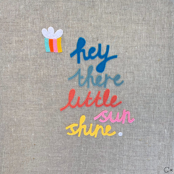 Hey There Little Sun Shine Embroidery by Rachel Castle. 430mm w x 430mm h