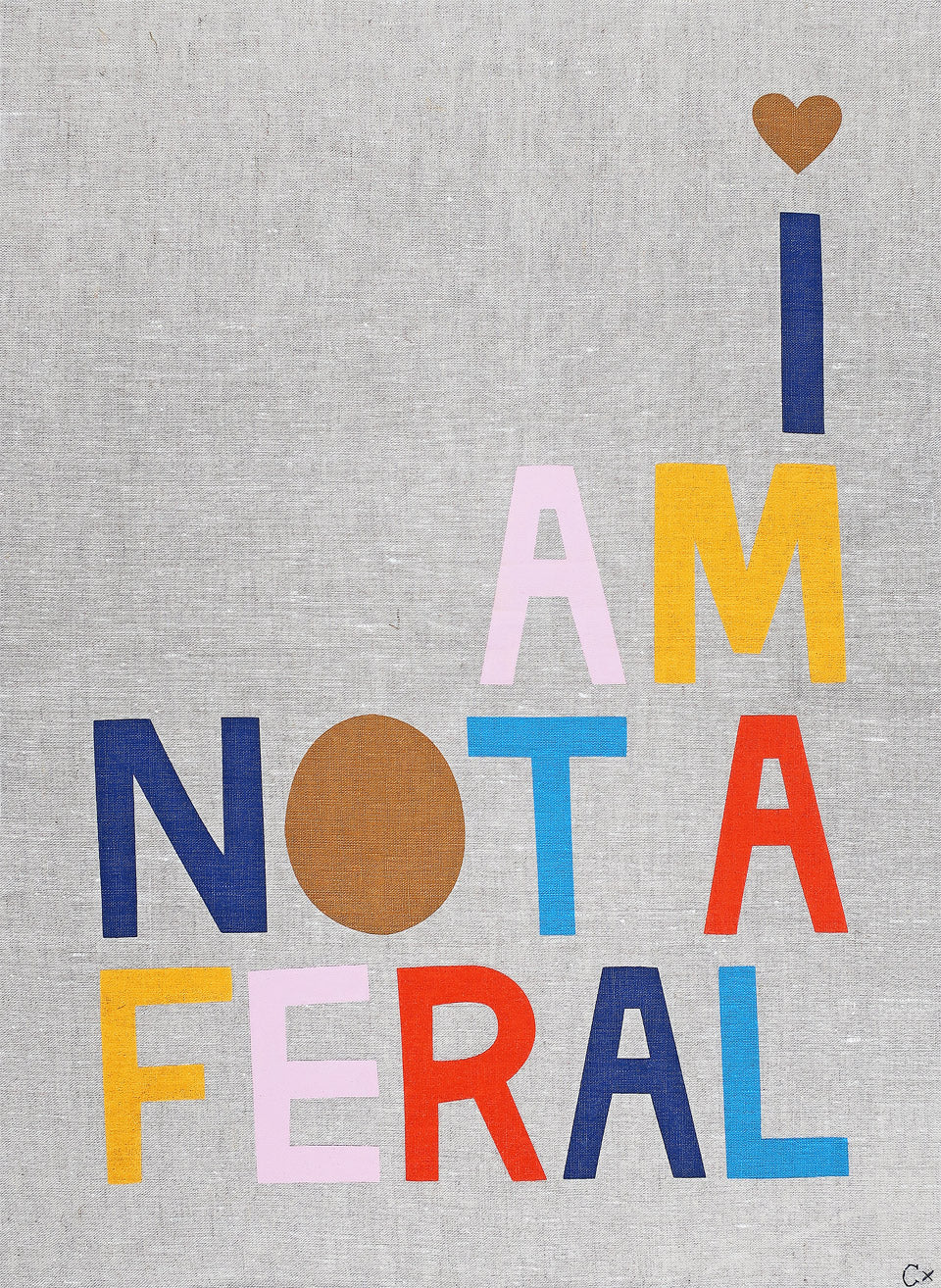 I AM NOT A FERAL ART TEATOWEL