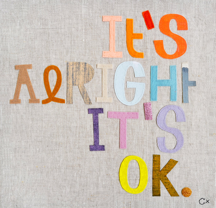 IT'S ALRIGHT IT'S OK