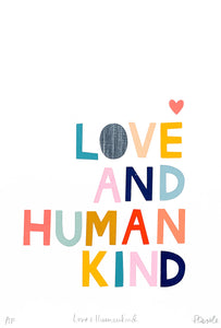 LOVE AND HUMANKIND