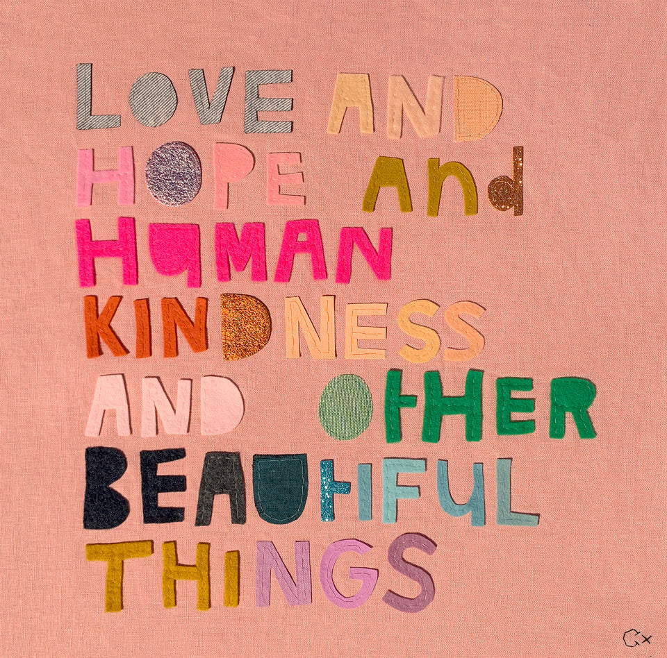 LOVE HOPE AND HUMAN KINDNESS