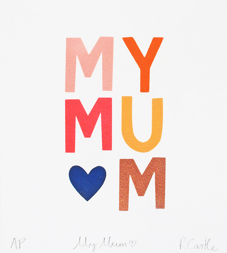 My Mum Print by Rachel Castle. 240mm w x 270mm h