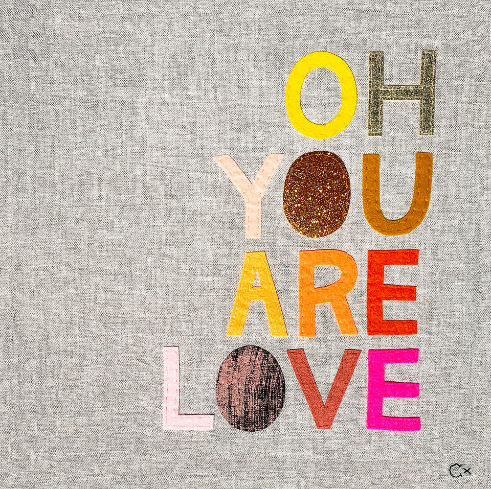 OH YOU ARE LOVE
