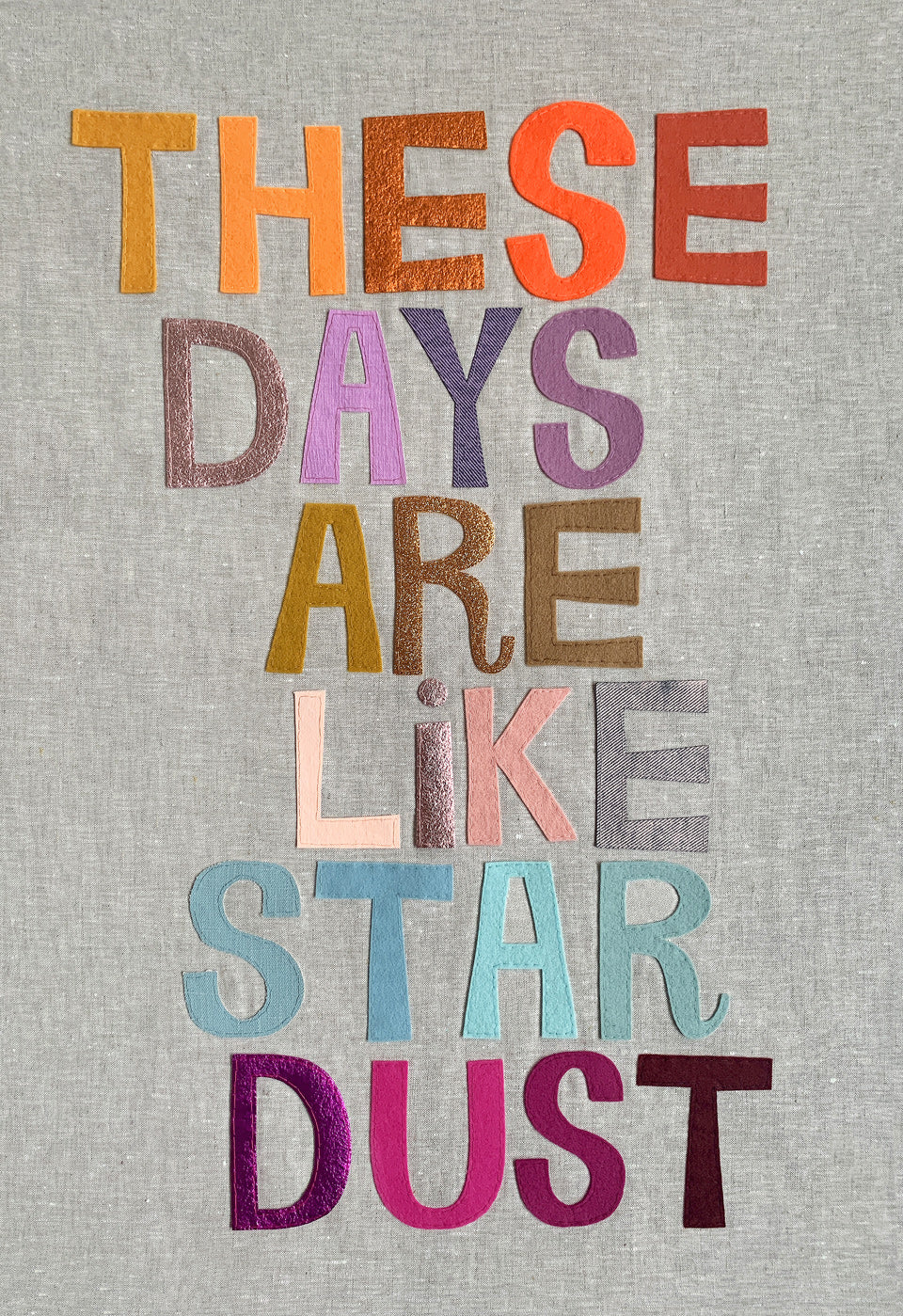 THESE DAYS ARE LIKE STAR DUST