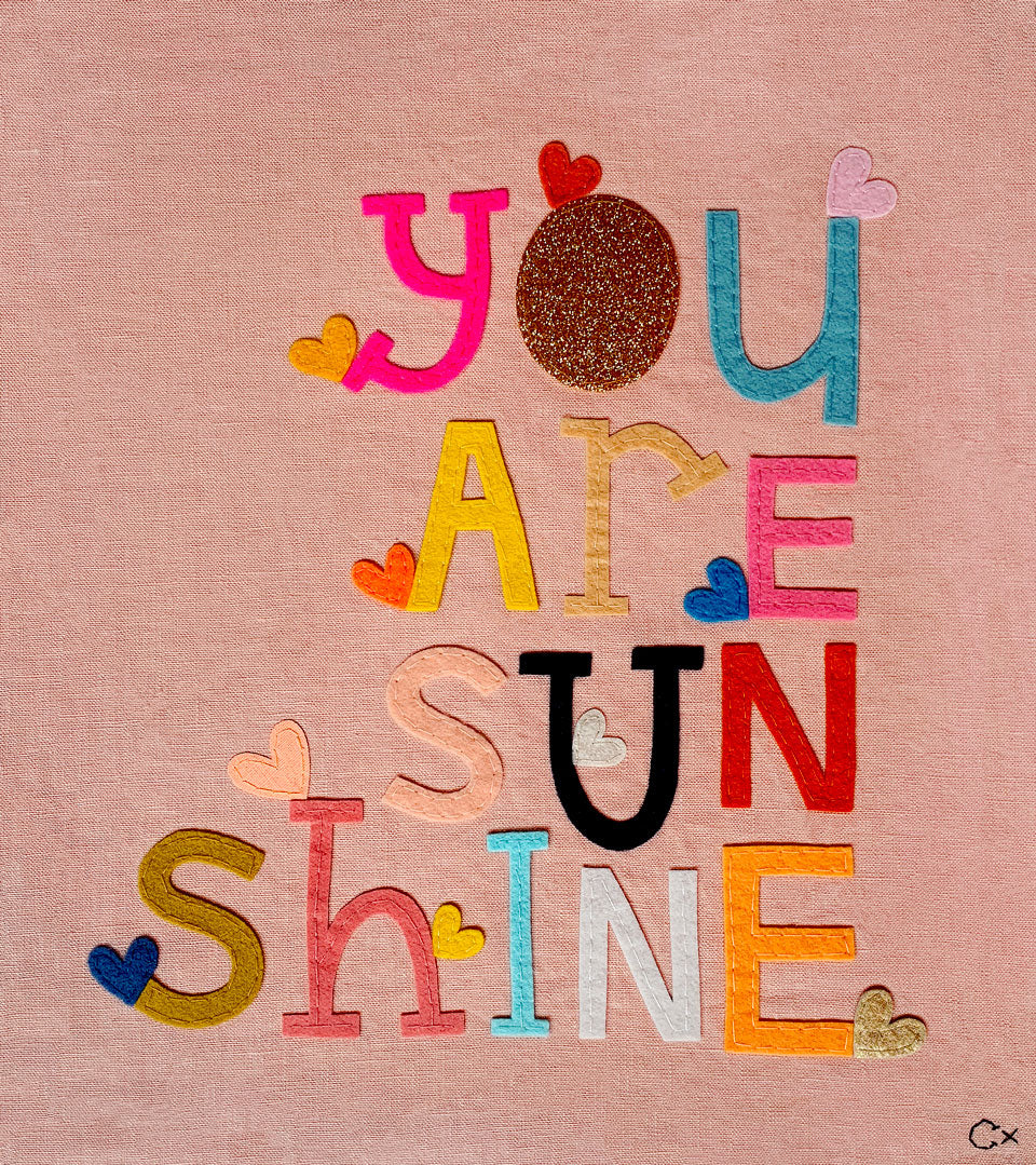 YOU ARE SUNSHINE