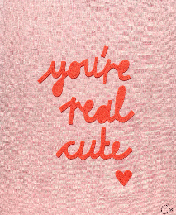 You're Real Cute Embroidery by Rachel Castle. 260mm w x 320mm h
