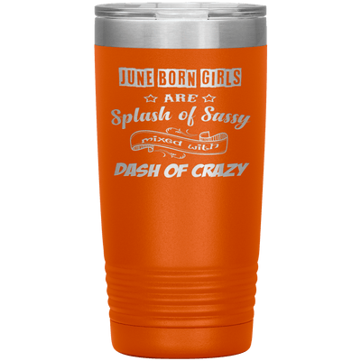 """June Girls Sassy""Tumbler.Buy for friends and family. Save Shipping. - LA Shirt Company"
