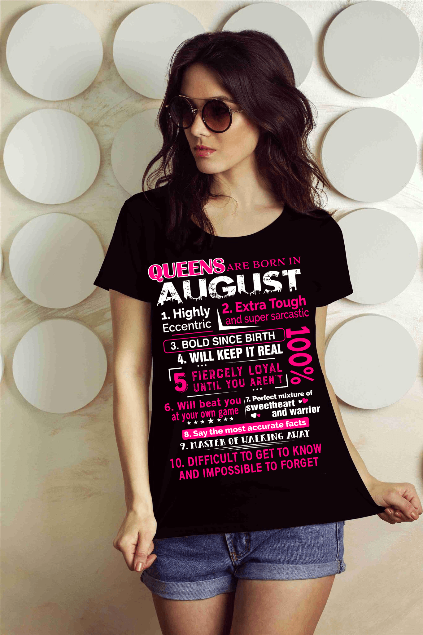 10 REASONS QUEENS ARE BORN IN AUGUST, GET BIRTHDAY BASH 50% OFF PLUS (FLAT SHIPPING) - LA Shirt Company