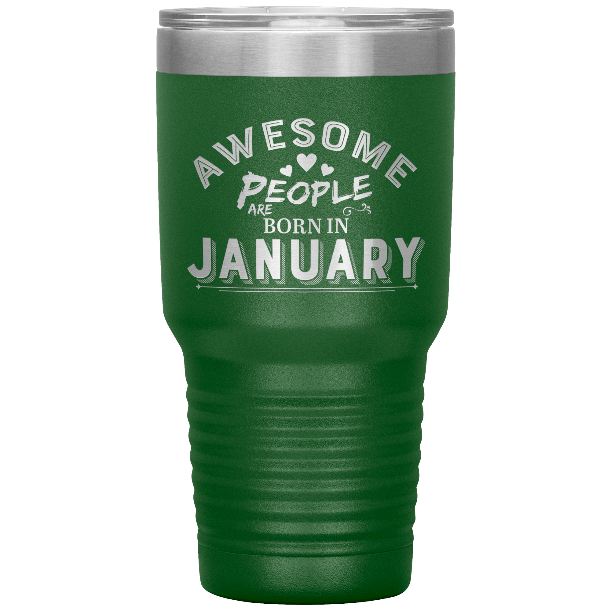 """AWESOME PEOPLE ARE BORN IN JANUARY""Tumbler. Buy For Family & Friends. Save Shipping. - LA Shirt Company"