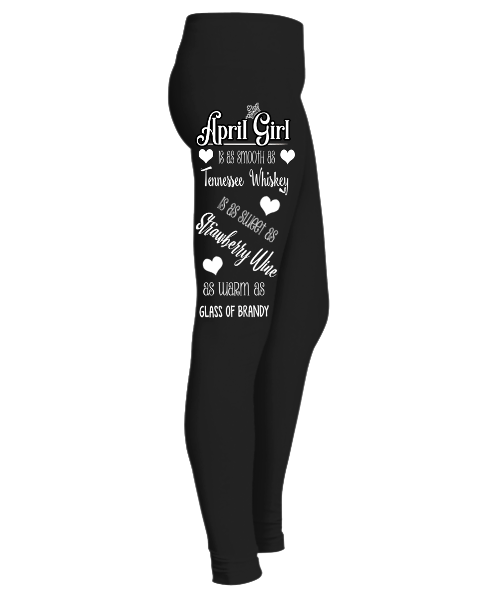 """ April Girl Is As Smooth As....Birthday Month Legging "" 50% Off for B'day Girls. Flat Shipping. - LA Shirt Company"