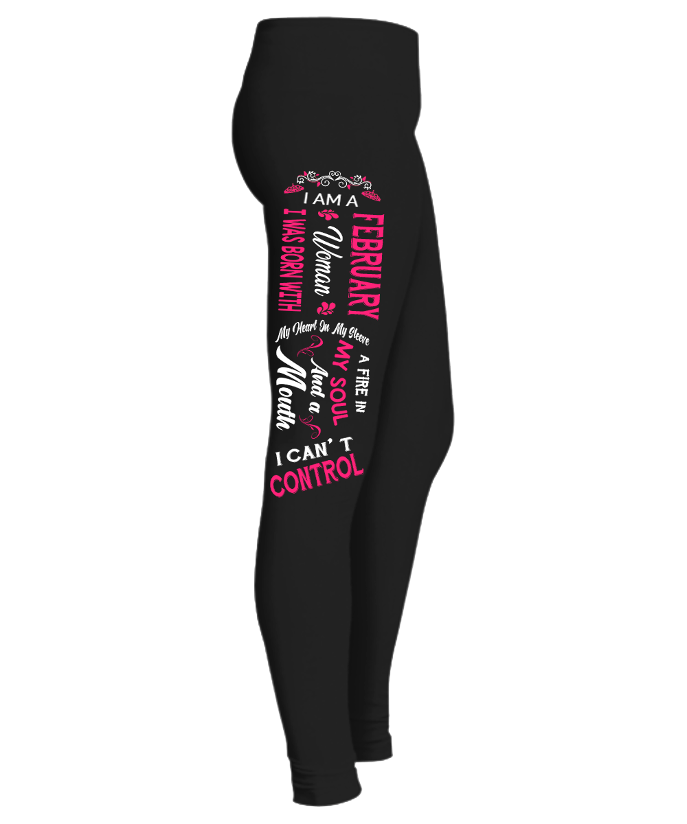 """ February Woman Fire In My Soul, Mouth I Can't Control...  Birthday Month Legging "" 50% Off for B'day Girls. Flat Shipping. - LA Shirt Company"