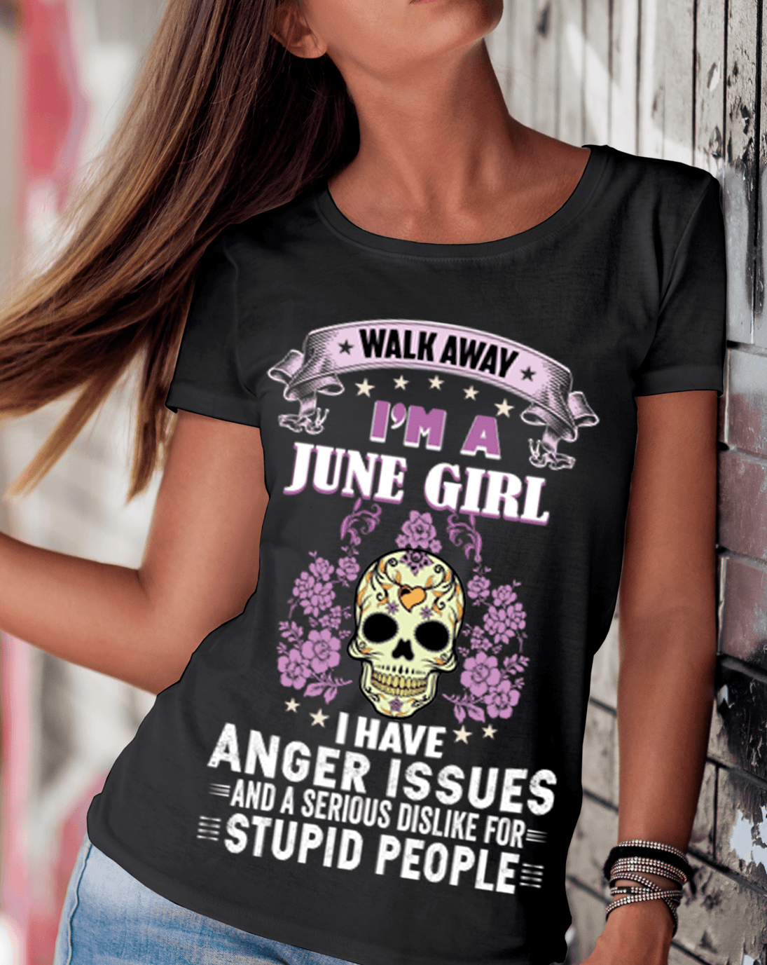 """Walk Away I'M A June Girl I Have Anger Issues""(50% Off for B'day Girls). Flat Shipping. - LA Shirt Company"