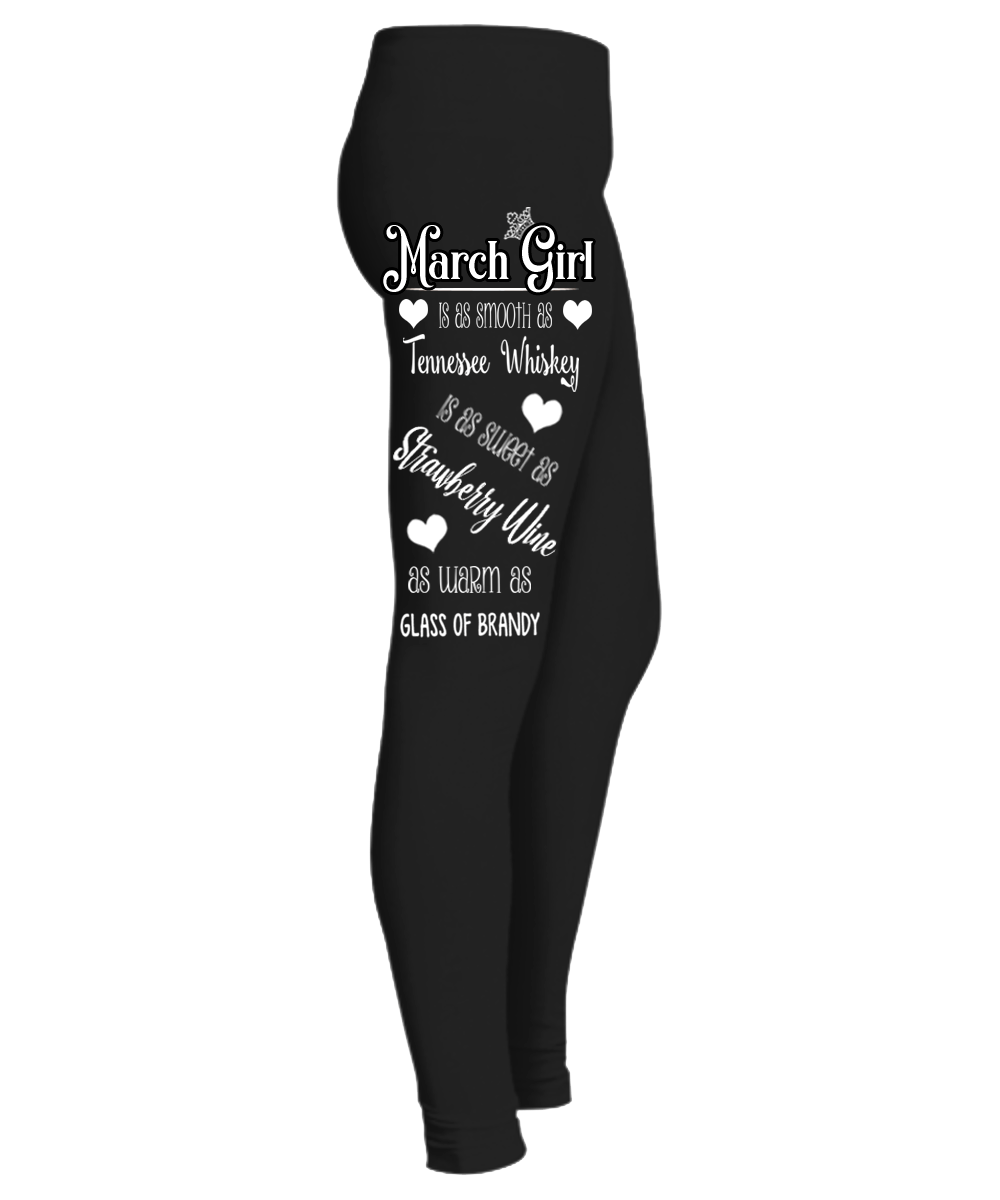 """ March Girl Is As Smooth As....Birthday Month Legging "" 50% Off for B'day Girls. Flat Shipping. - LA Shirt Company"
