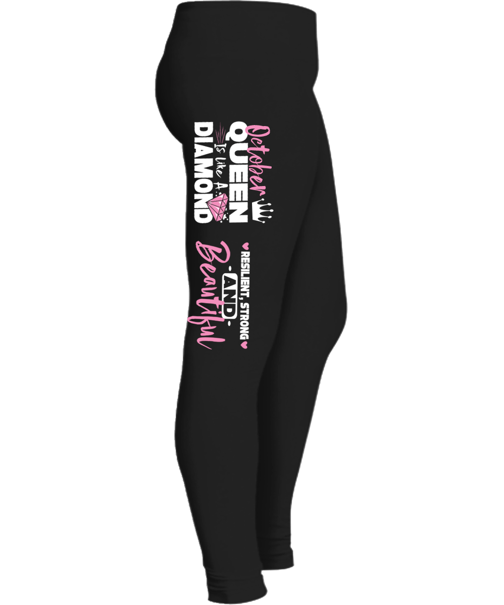 """OCTOBER QUEEN IS LIKE A DIAMOND RESILIENT,STRONG AND BEAUTIFUL LEGGING""50% Off for. Flat Shipping. - LA Shirt Company"
