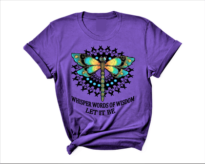 """Whisper words of wisdom let it be"", T-Shirt."