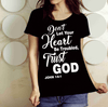 """Don't Let Your Heart Be Troubled Trust God"" Shirt (50% Off) Flat Shipping. - LA Shirt Company"