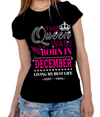 "This Queen Was Born In DECEMBER""50% Off for B'day Girls. Flat Shipping. - LA Shirt Company"