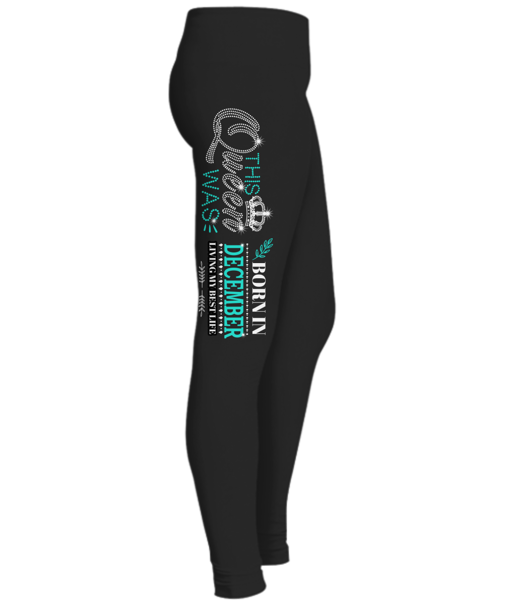 """This Queen Was Born In December "" (50% Off) Flat Shipping. Woman Legging - LA Shirt Company"