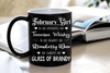 """February Girl Is As Smooth As Whiskey....As Warm As Brandy"".. ( Birthday Special Mugs 50% off today) - LA Shirt Company"