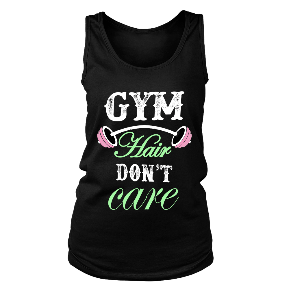 """ Gym Hair Don't Care "", 50% Off Flat Shipping. - LA Shirt Company"