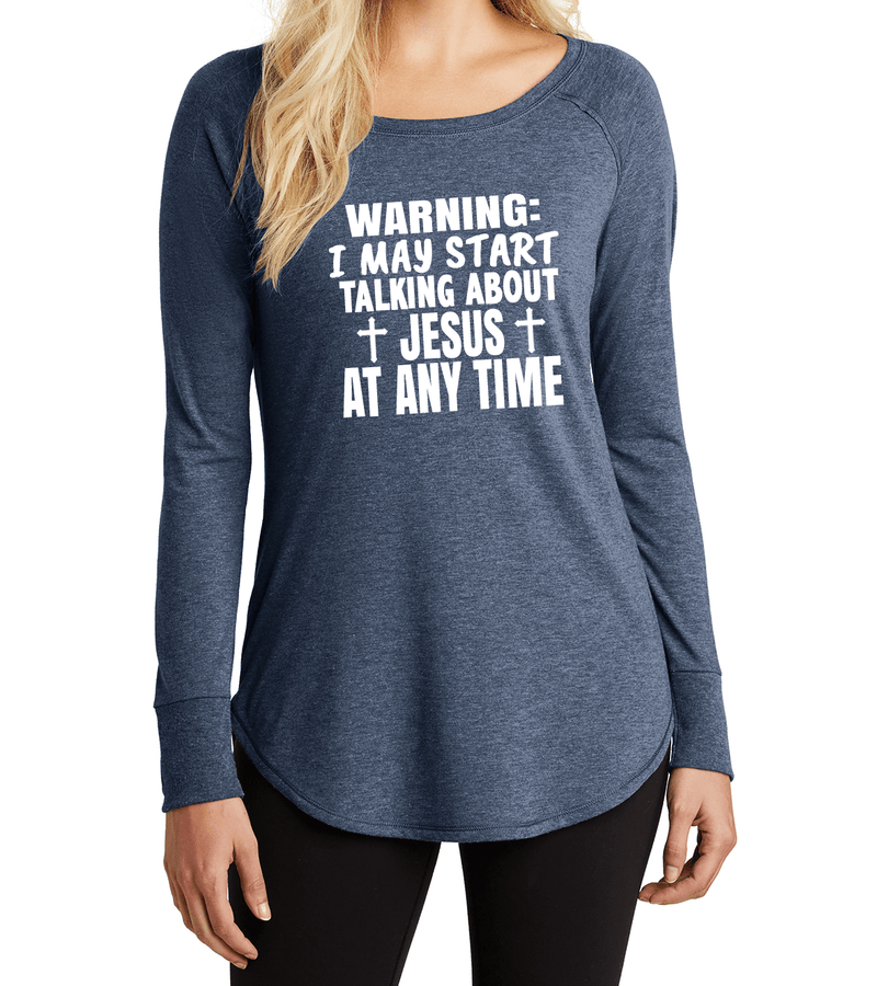 """WARNING I MAY START TALKING ABOUT JESUS"" Stylish Long-Sleeve Tee"