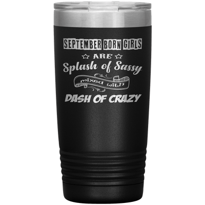 """September Girls Sassy""Tumbler.Buy for friends and family. Save Shipping. - LA Shirt Company"