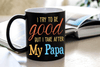 """I Try To Be Good, But I Take After My Papa"" MUG (50% OFF). Flat Shipping. - LA Shirt Company"