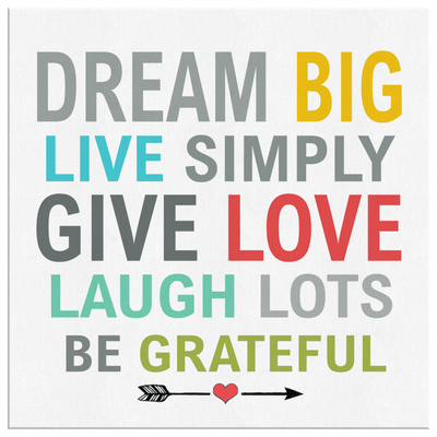 Dream Big, Live Simply and Laugh Lots Get Exclusive Canvas ( Best price Deal) Flat Shipping. - LA Shirt Company