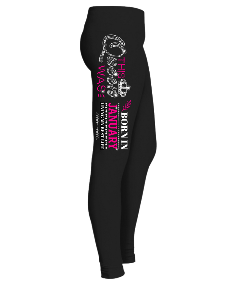 """This Queen Was Born In January "" (50% Off) Flat Shipping. Woman Legging - LA Shirt Company"