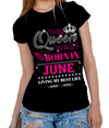 "This Queen Was Born In JUNE""50% Off for B'day Girls. Flat Shipping. - LA Shirt Company"