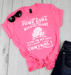June Girl I Was Born, A Fire In My Soul And Mouth I Can't Control, GET BIRTHDAY BASH 50% OFF PLUS (FLAT SHIPPING) - LA Shirt Company