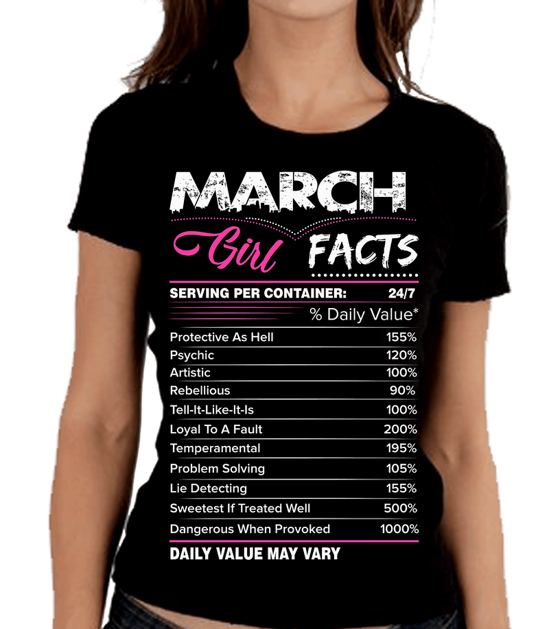 """March Girl Facts"" Personalize Birthday Month Shirt 50% Off for B'day Girls. Flat Shipping - LA Shirt Company"