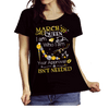 "March Queen I Am Who I Am Your Approval Isn't Needed""50% Off for B'day Girls. Flat Shipping. - LA Shirt Company"