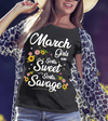 """ March Girls Are Sorta Sweet Sorta Savage"",( SHIRT 50% OFF ) FOR WOMAN'S Special Birthday DesignFLAT SHIPPING. - LA Shirt Company"