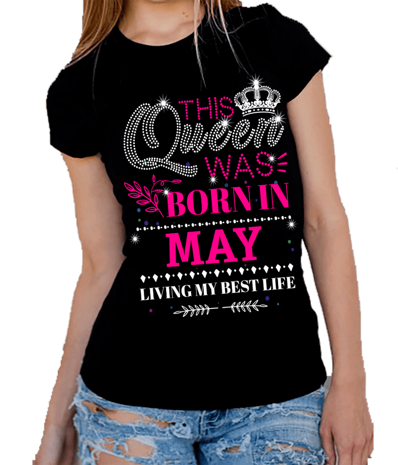 "This Queen Was Born In MAY""50% Off for B'day Girls. Flat Shipping. - LA Shirt Company"