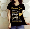 """NOVEMBER Girl She Slays She Prays She's Beautiful Bold Shirt"" 50% Off for B'day Girls. Flat Shipping. - LA Shirt Company"