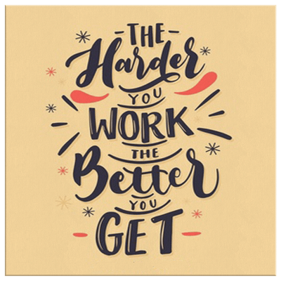 The Harder You Work, The Better You Get Exclusive Canvas ( Best price Deal) - LA Shirt Company