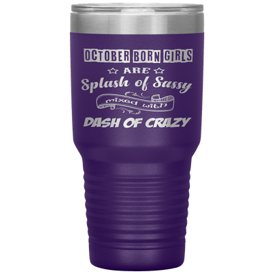 """October Girls Sassy""Tumbler.Buy for friends and family. Save Shipping. - LA Shirt Company"