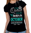 "This Queen Was Born In OCTOBER ""50% Off for B'day Girls. Flat Shipping. - LA Shirt Company"