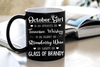 """October  Girl Is As Smooth As Whiskey....As Warm As Brandy"".. ( Birthday Special Mugs 50% off today) - LA Shirt Company"