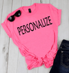 """Personalized/Custom"" your T-Shirt/Vneck/Tank Top/LongSleeve/Hoodie/Sweatshirt. - LA Shirt Company"