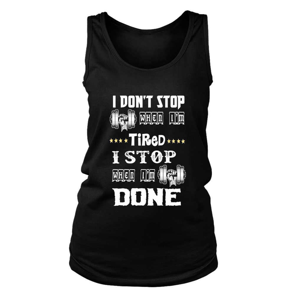 """ I DON'T STOP WHEN I'M TIRED..... "", (50% Off) Flat Shipping. - LA Shirt Company"