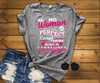 No Woman Is Perfect Except September, Pink and White Design (50% Off. Flat Shipping). - LA Shirt Company