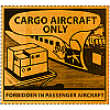 Danger Cargo Aircraft Only Labels