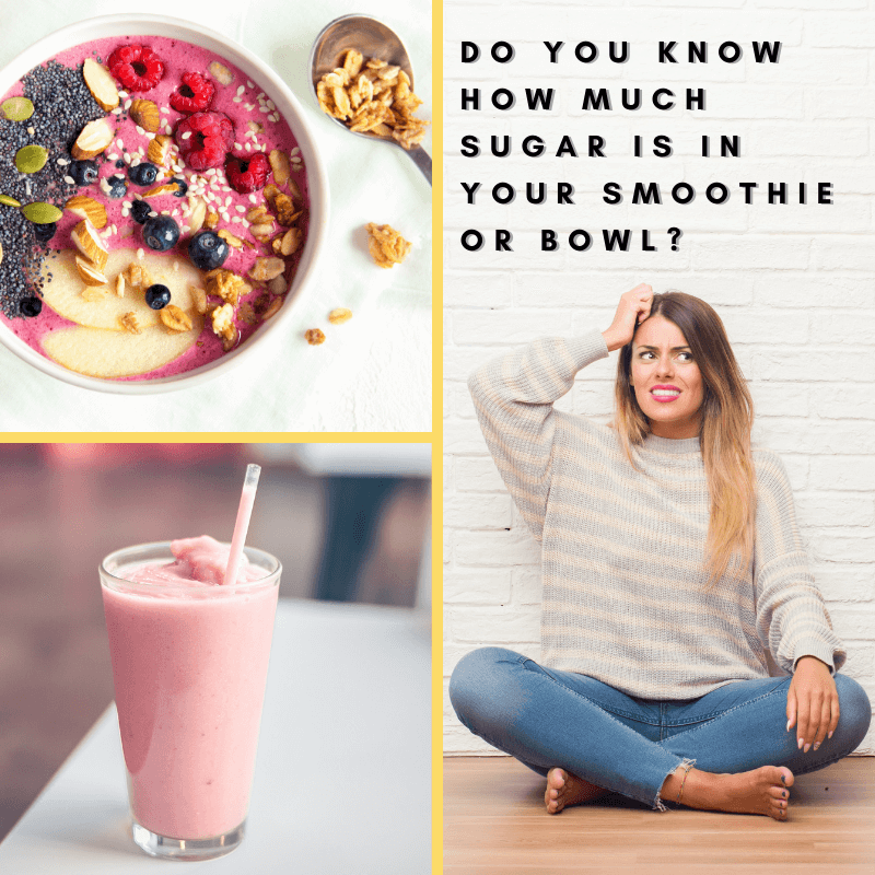 "Do you know how much sugar is in that ""healthy"" bowl or smoothie?"